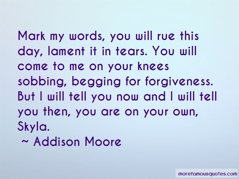 Quotes About Begging For Forgiveness