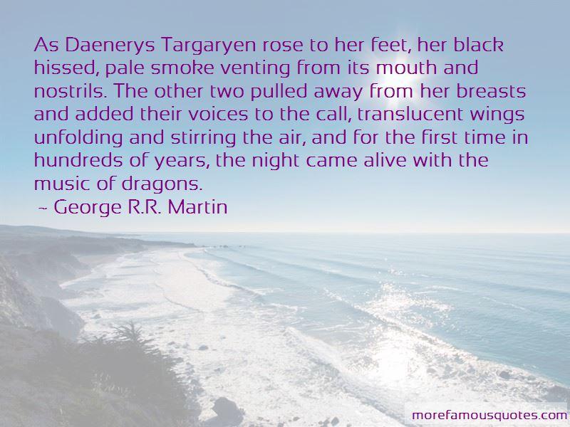 Quotes About Daenerys Targaryen