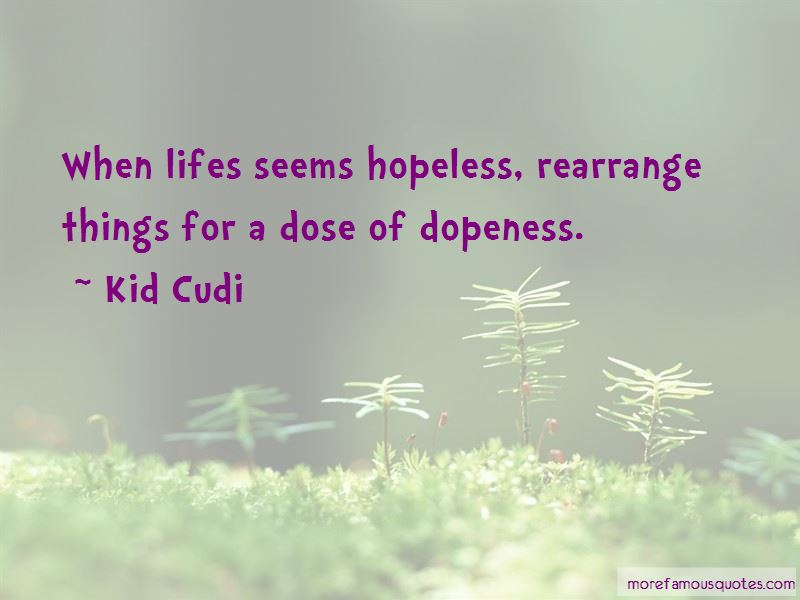 Dopeness Quotes Pictures 2