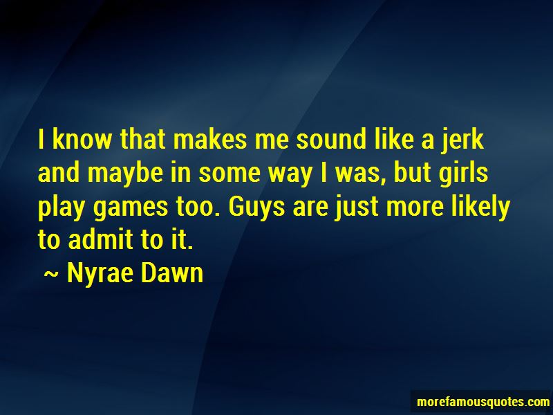 Quotes About Games Guys Play