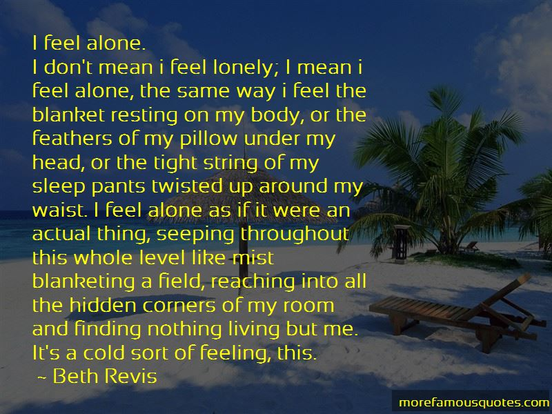 Quotes About I Feel Lonely