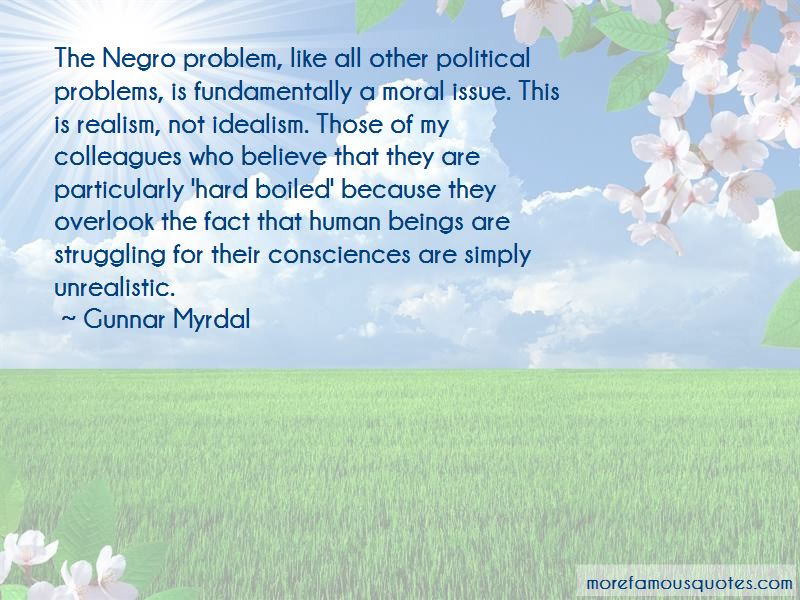 Quotes About Idealism Vs. Realism
