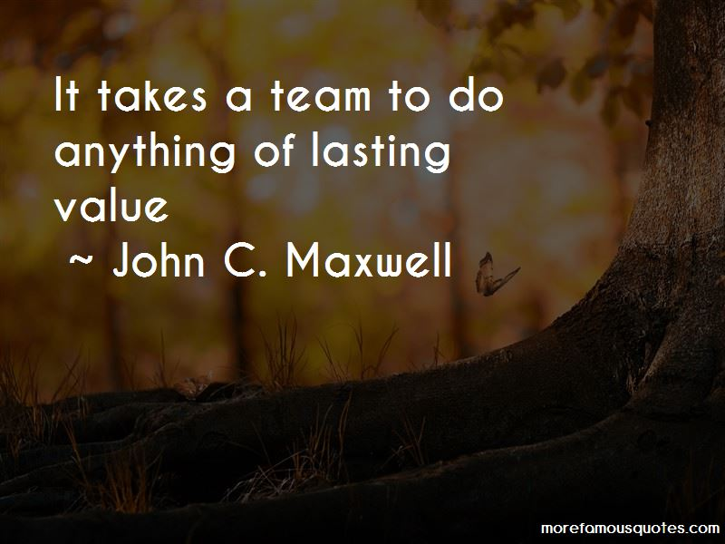 Quotes About It Takes A Team
