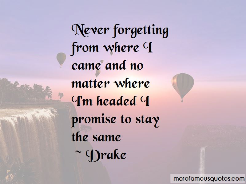 Quotes About Never Forgetting Him