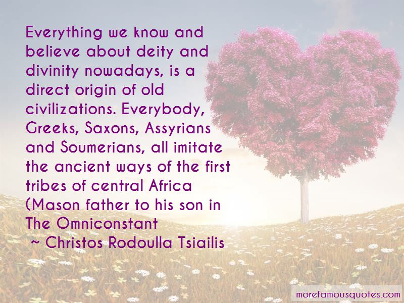 Old Civilizations Quotes Pictures 3