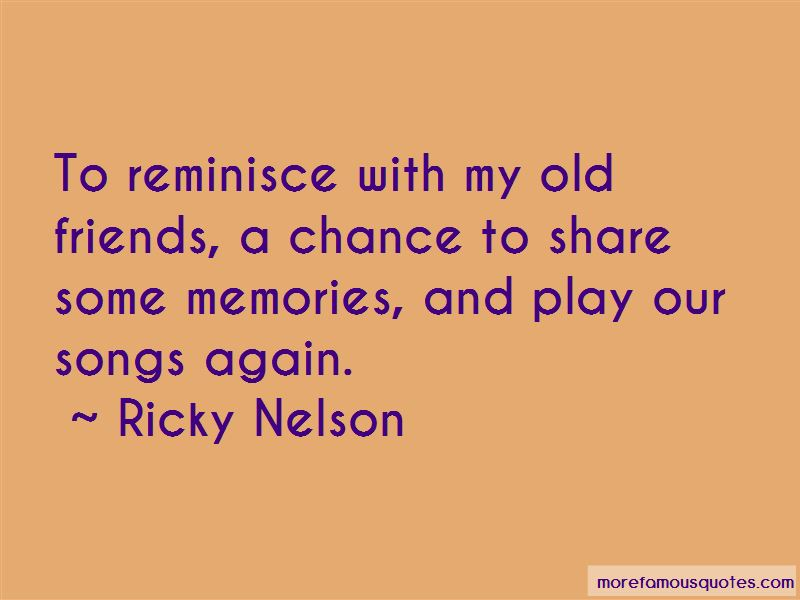 Old Memories With Friends Quotes Pictures 4