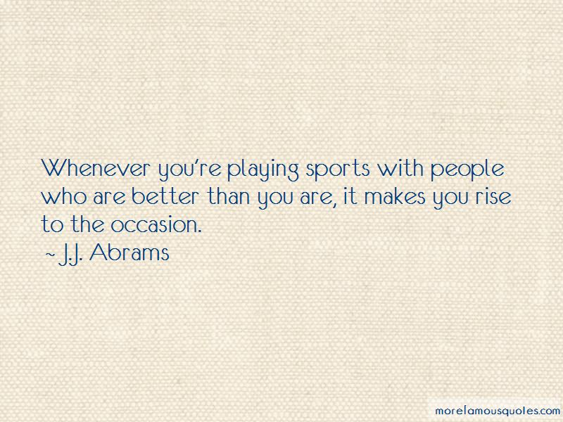 Quotes About Playing Sports