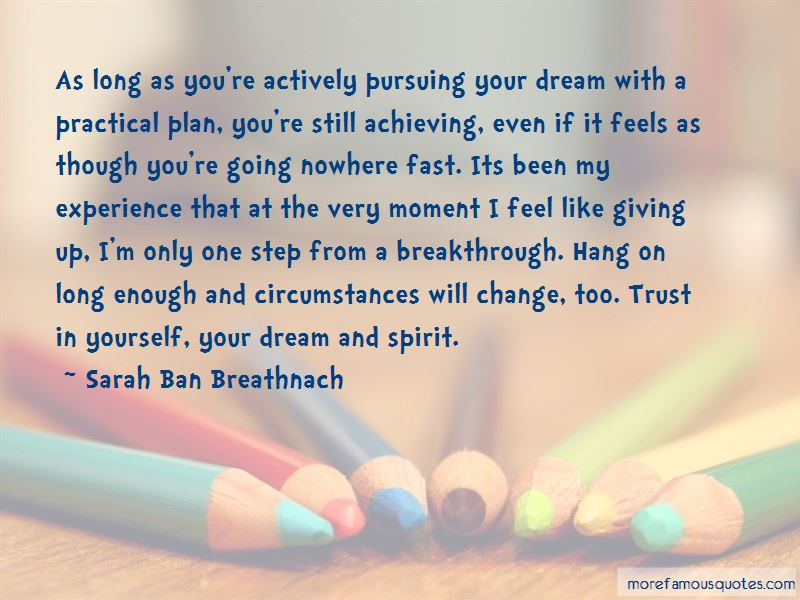 Quotes About Pursuing Your Dream