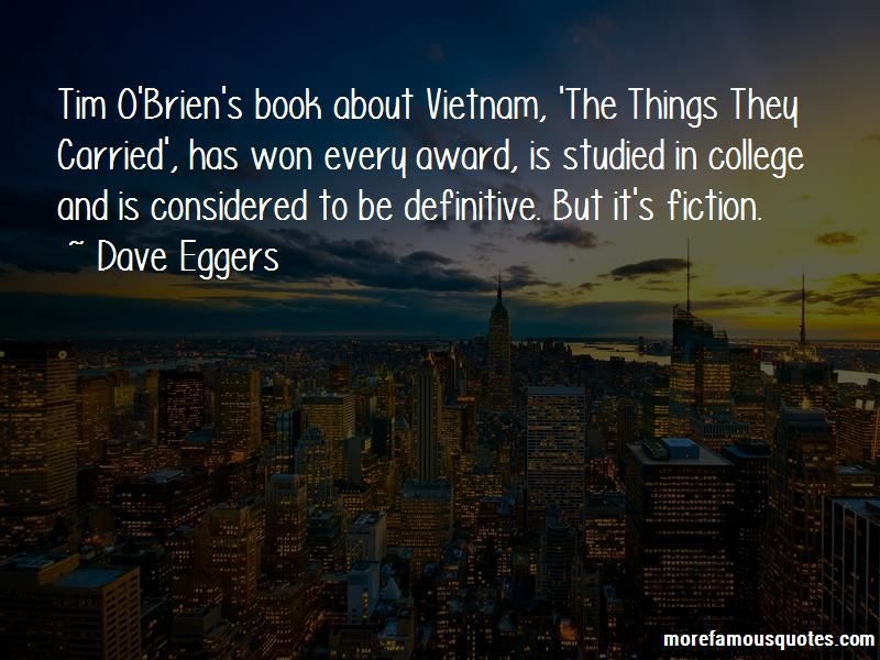 a review of tim obriens the things they carried Text rationale for the things they carried by tim o'brien there were eighteen positive reviews from various literary scholars, and no negative ones.