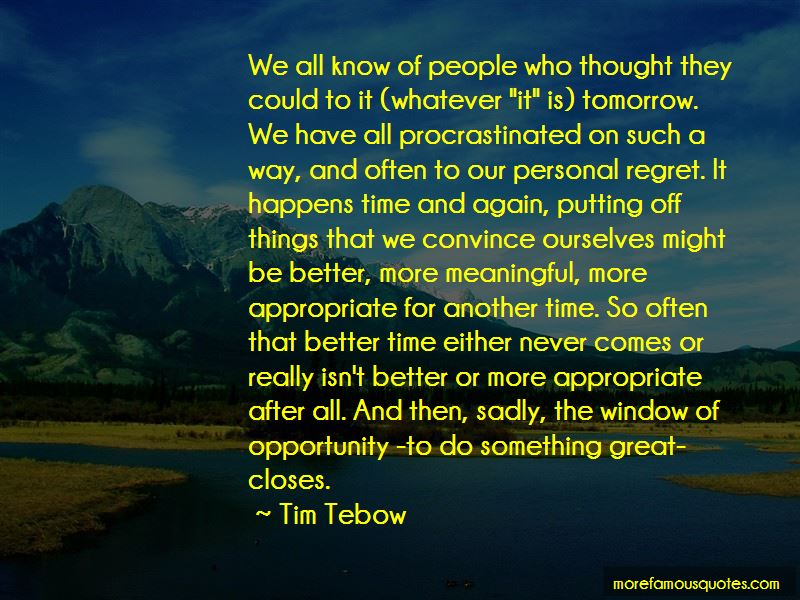 The Window Of Opportunity Quotes Pictures 4