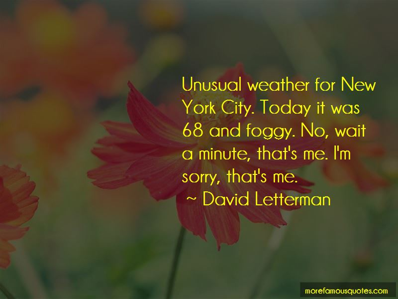 Unusual Weather Quotes Pictures 3