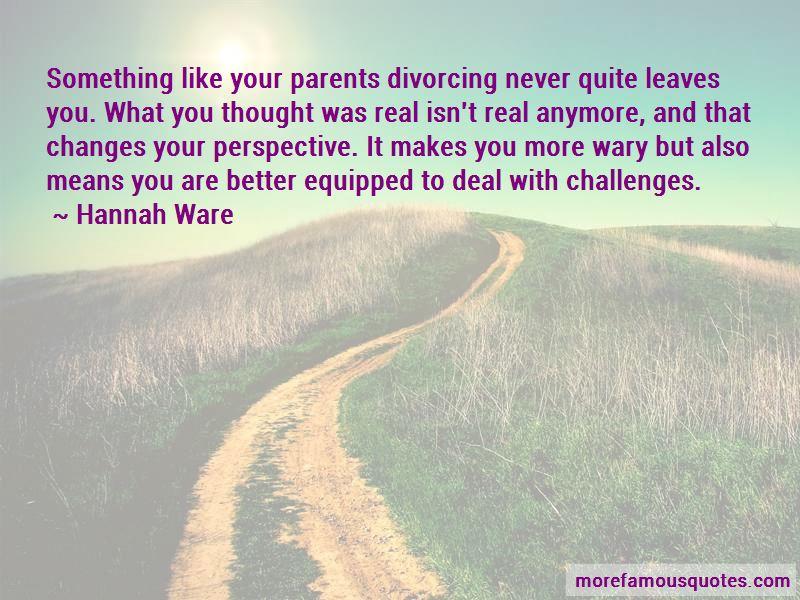 Quotes About Your Parents Divorcing