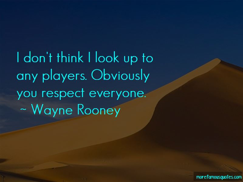 Respect Everyone Quotes Pictures 4