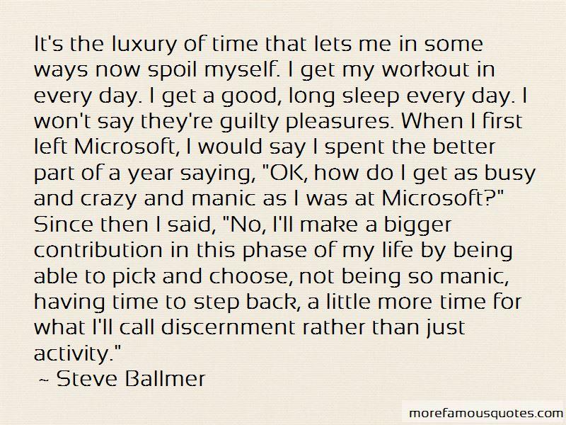 Spoil Myself Quotes