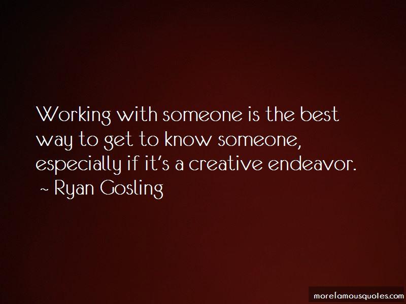 Creative Endeavor Quotes
