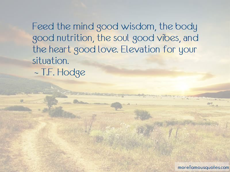Feed Your Mind Body And Soul Quotes