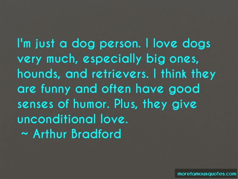 Funny I Love My Dog Quotes