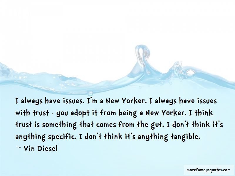 If You Have Trust Issues Quotes: top 11 quotes about If You ...
