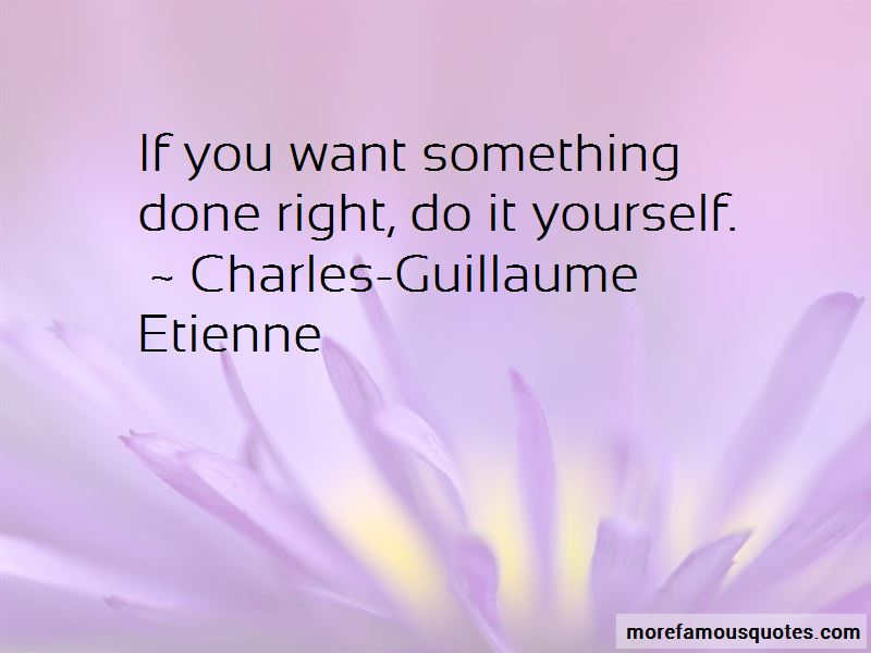 If you want something done right quotes top 19 quotes about if if you want something done right quotes pictures 3 solutioingenieria Choice Image