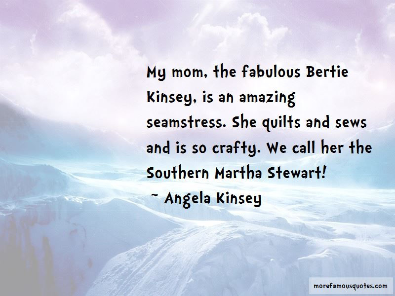 Kinsey Quotes