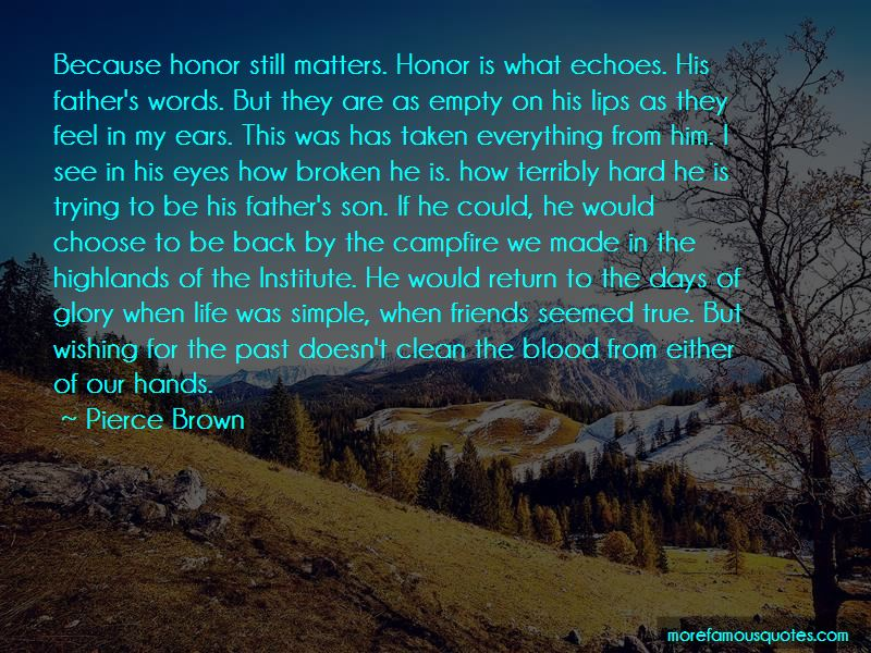 No Words Of Honor Quotes Pictures 3