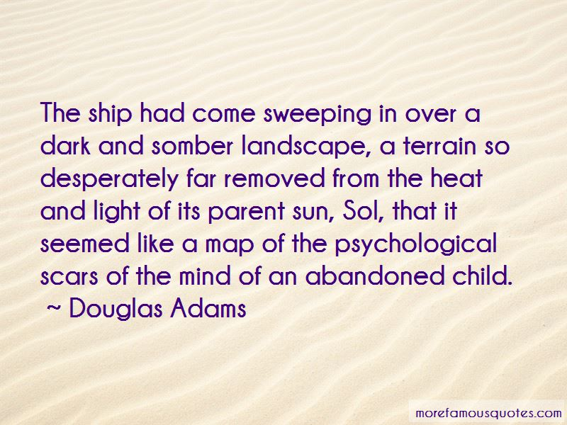 Quotes About Abandoned Child: top 35 Abandoned Child quotes