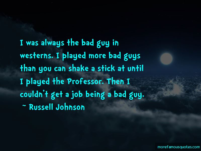 Always Being The Bad Guy Quotes Pictures 4