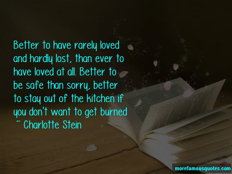 Better To Be Safe Than Sorry Quotes Pictures 3