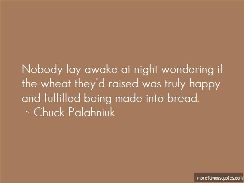 Quotes About Bread In Night