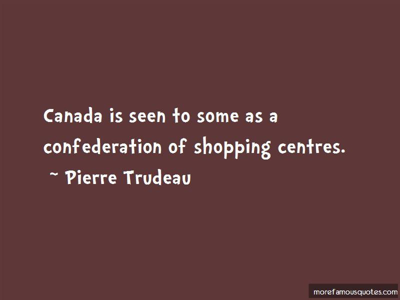 Confederation Of Canada Quotes Pictures 3