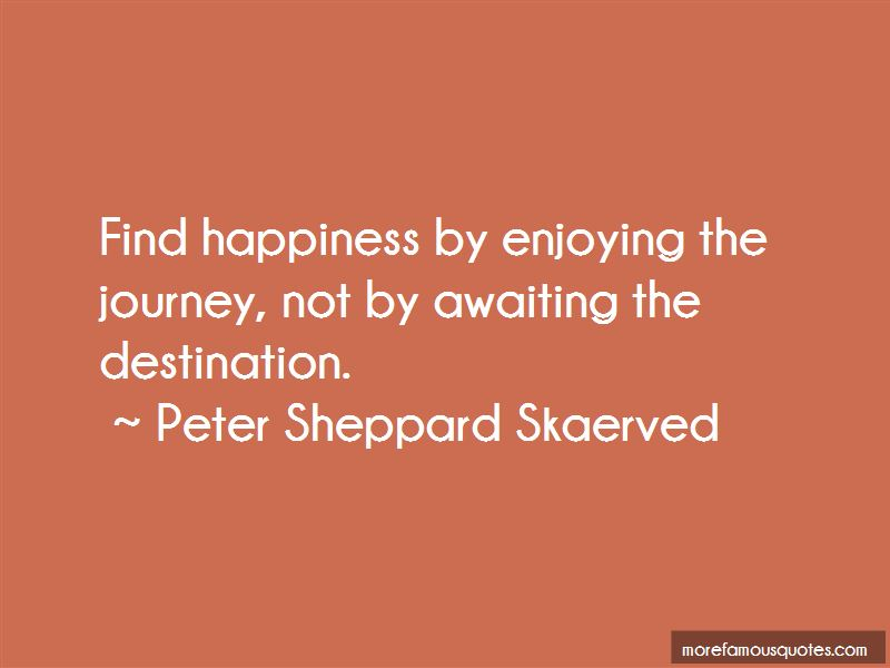 Enjoying The Journey Quotes Pictures 2