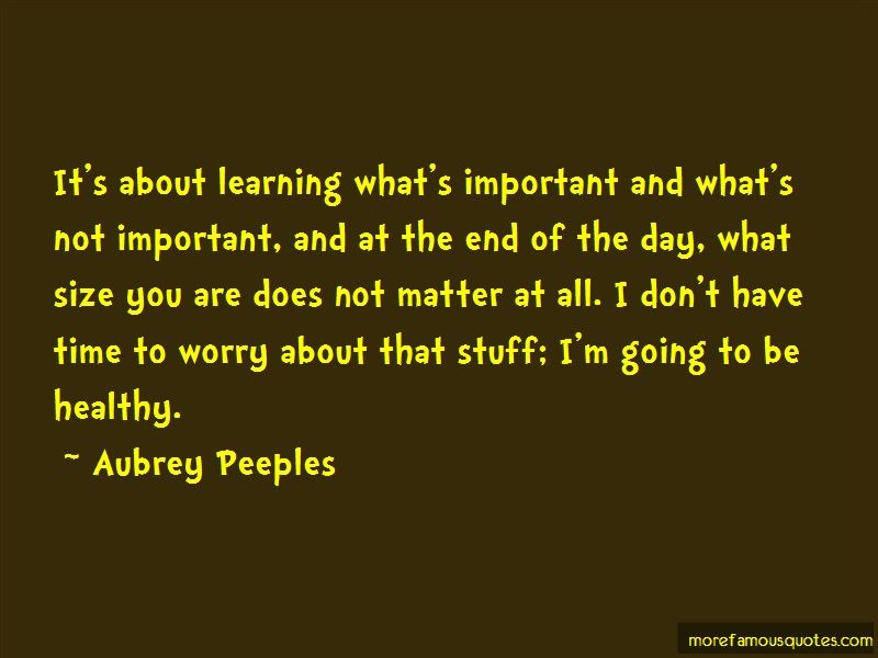 Quotes About Learning What's Important