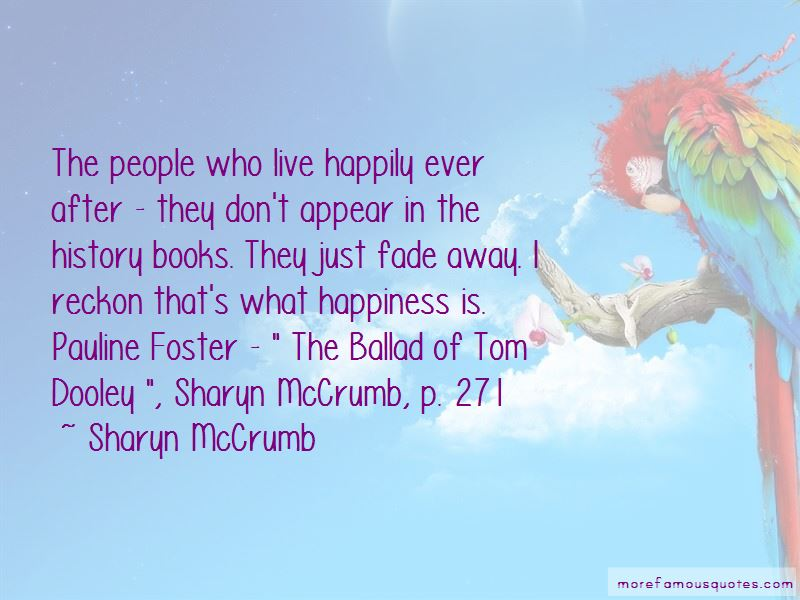 Quotes About Live Happily