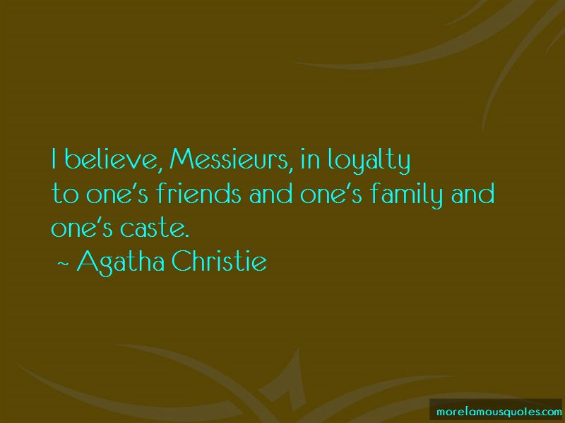 Loyalty To Friends And Family Quotes Pictures 3