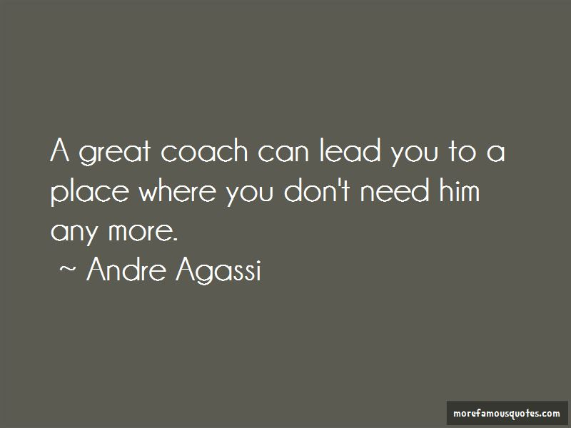 Great Coach Quotes Classy Quotes About You Don't Need Him Top 48 You Don't Need Him Quotes