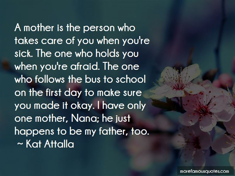 Quotes About You Only Have One Mother: top 34 You Only Have