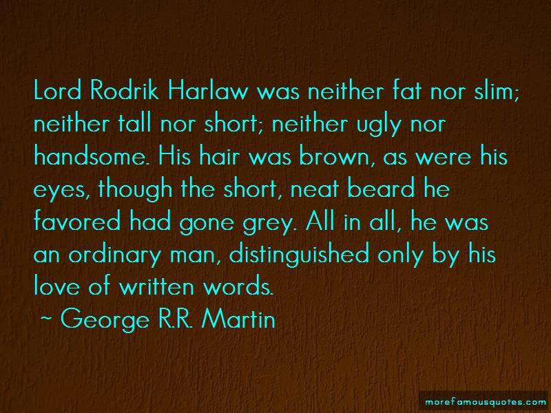 Rodrik Harlaw Quotes