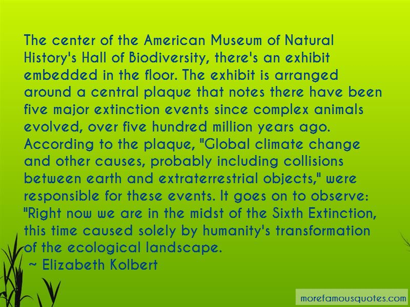 The Sixth Extinction Quotes Pictures 3