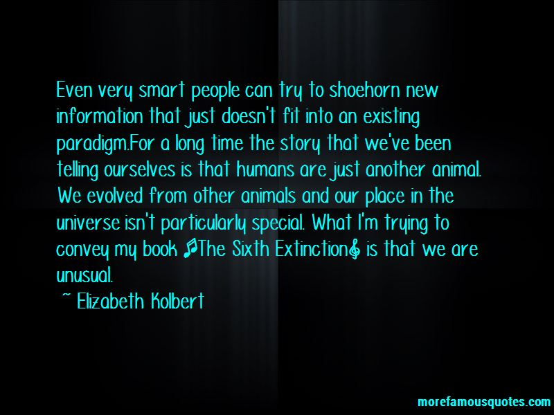 The Sixth Extinction Quotes