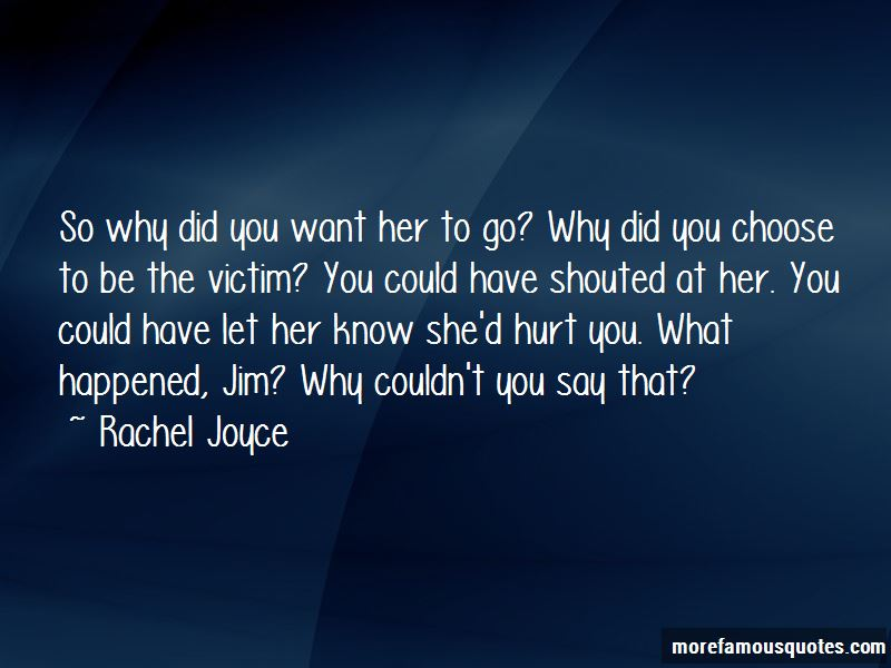 Why Did You Choose Me Quotes