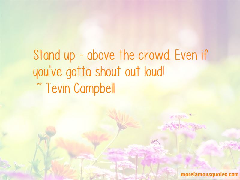 Above The Crowd Quotes