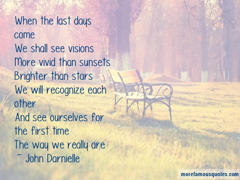 Brighter Days To Come Quotes