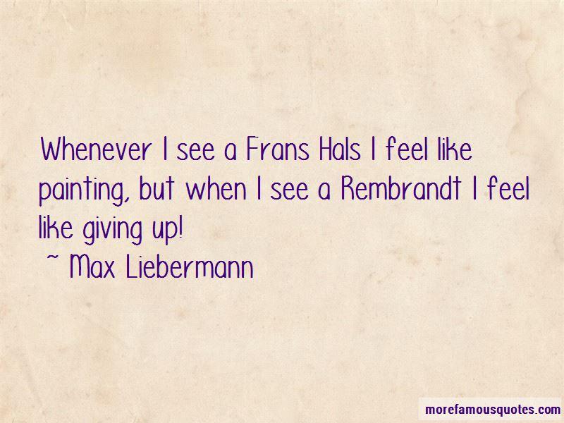 Frans Hals Quotes