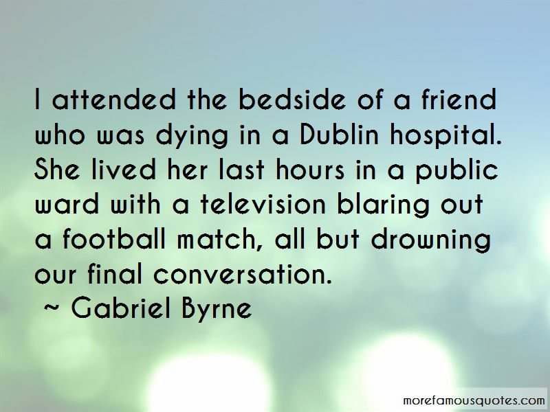 Friend In Hospital Quotes