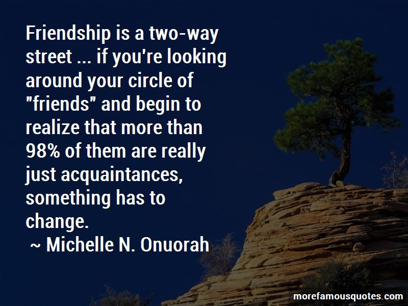 Friendship Is Two Way Street Quotes