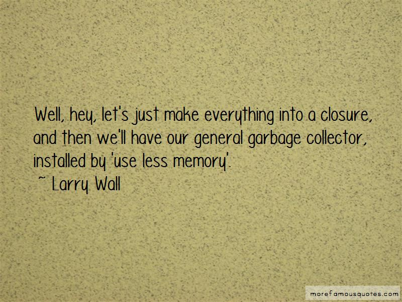 Garbage Collector Quotes