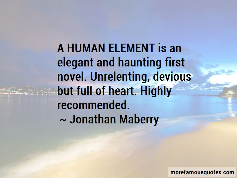 Human Element Quotes Pictures 2