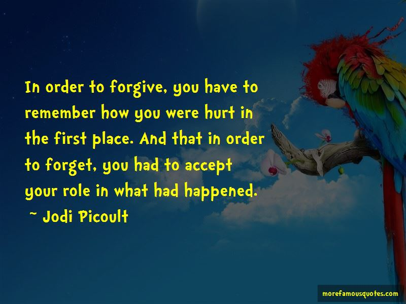In Order To Forgive Quotes Pictures 2