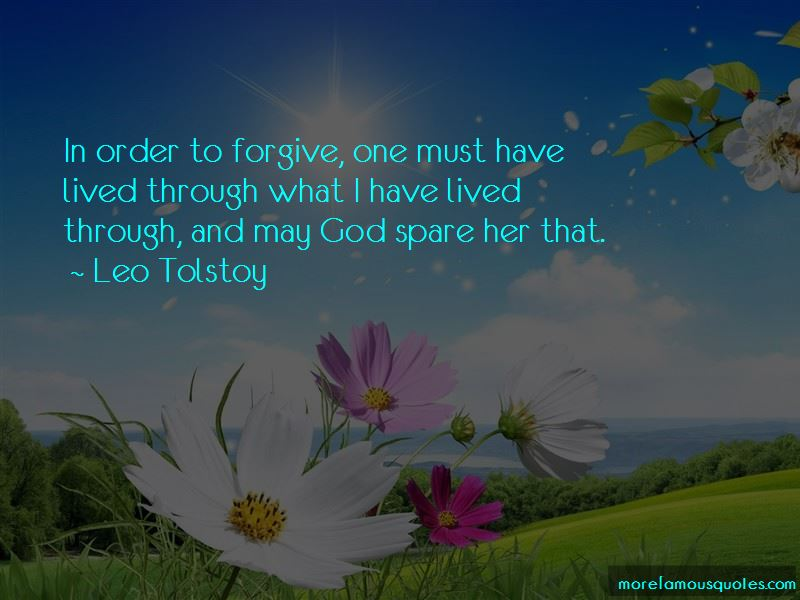 In Order To Forgive Quotes
