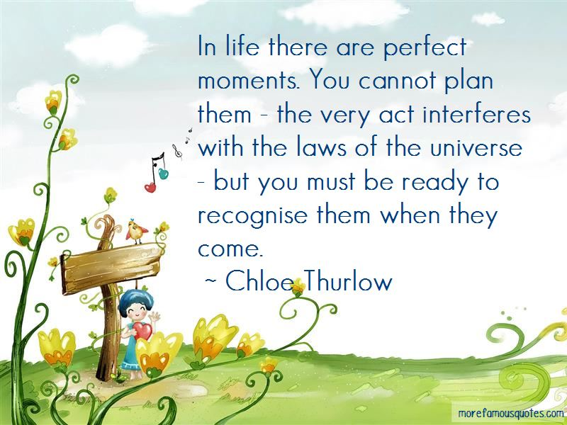 Life Perfect Moments Quotes